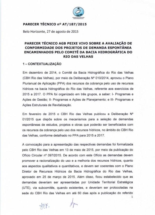 .. .an. -›_~  PARECER TÉCNICO n° AT/  187/2015  Belo Horizonte,  27 de agosto de 2015  PARECER TÉCNICO AGB PEIXE vIvo SOBR...