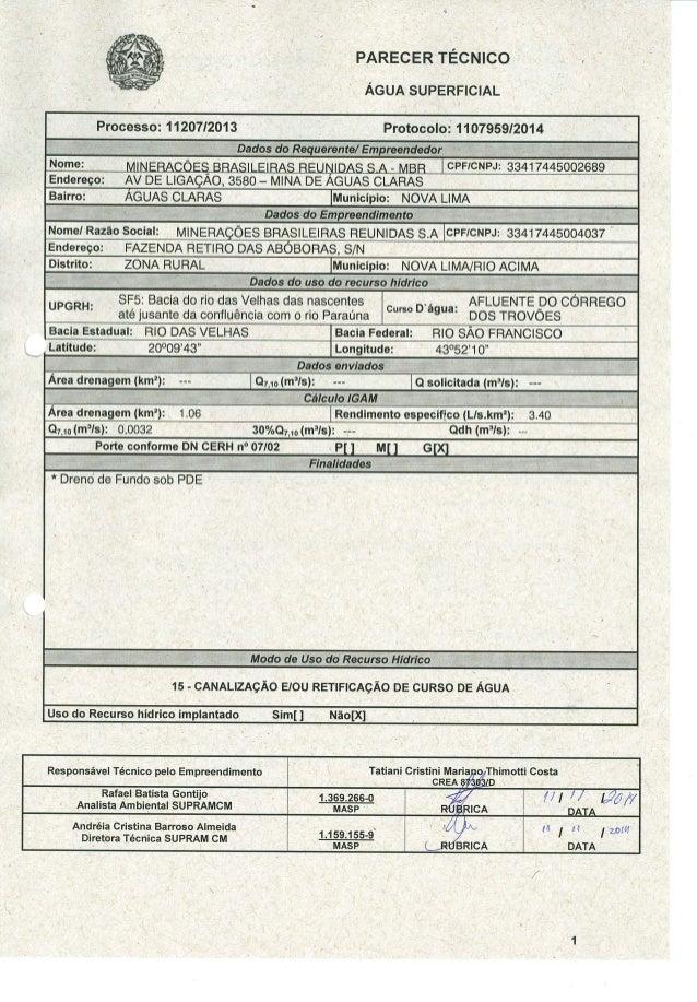 """PARECER TÉCNICO i     ÁGUA SUPERFICIAL                 Processo:  11207/2013  '""""*ÍÁ¡_' _CíÍIDaclos ao Requerente/ Empreend..."""