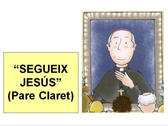 Pare claret segueix_jesus_web