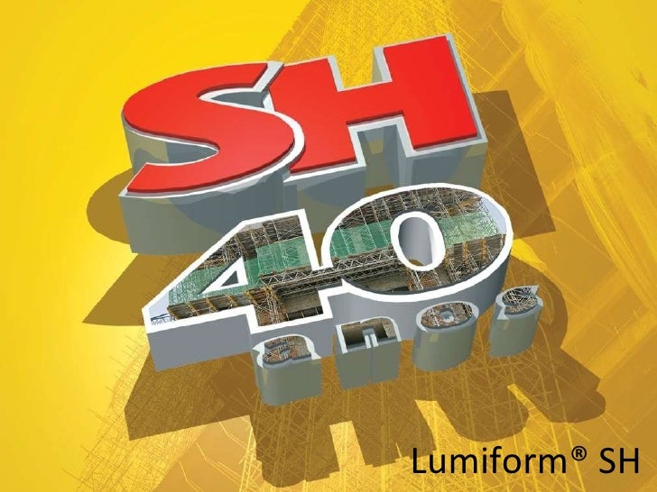 Lumiform® SH