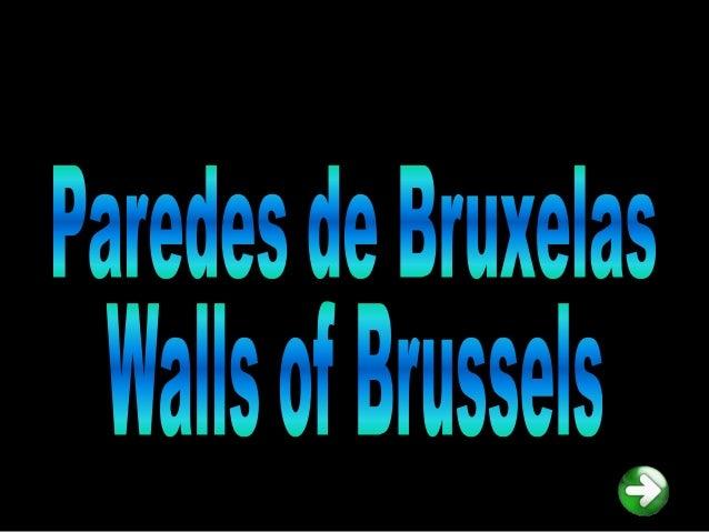 """Muitas paredes de Bruxelas têmmurais que as adornam, e que na sua maioria são especialmente   dedicados às """"histórias em  ..."""