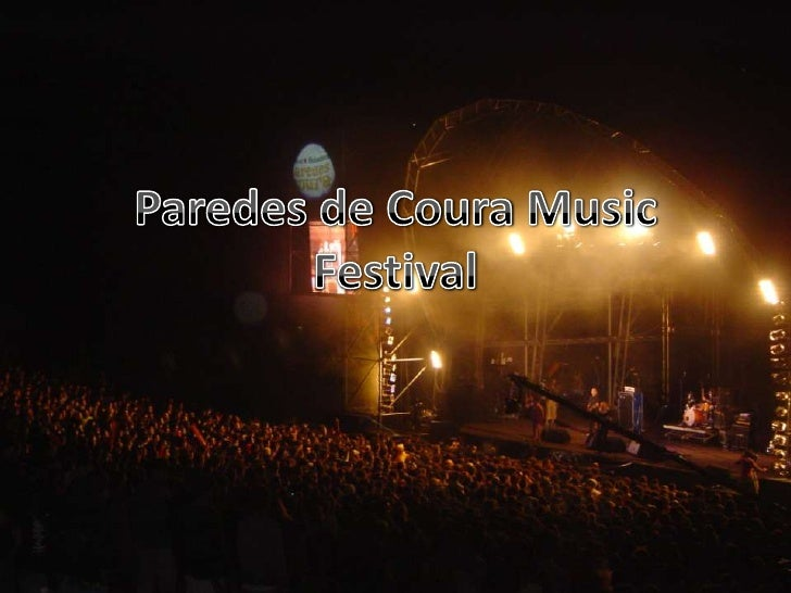 • Paredes de Coura began in 1993 at a time  when shortages of several years of popular  music festivals in Portugal. Since...