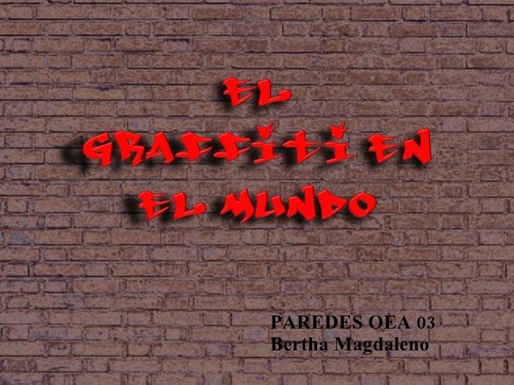 PAREDES OEA 03 Bertha Magdaleno