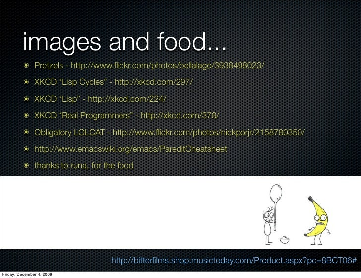 """images and food...           ๏ Pretzels - http://www.flickr.com/photos/bellalago/3938498023/           ๏ XKCD """"Lisp Cycles""""..."""