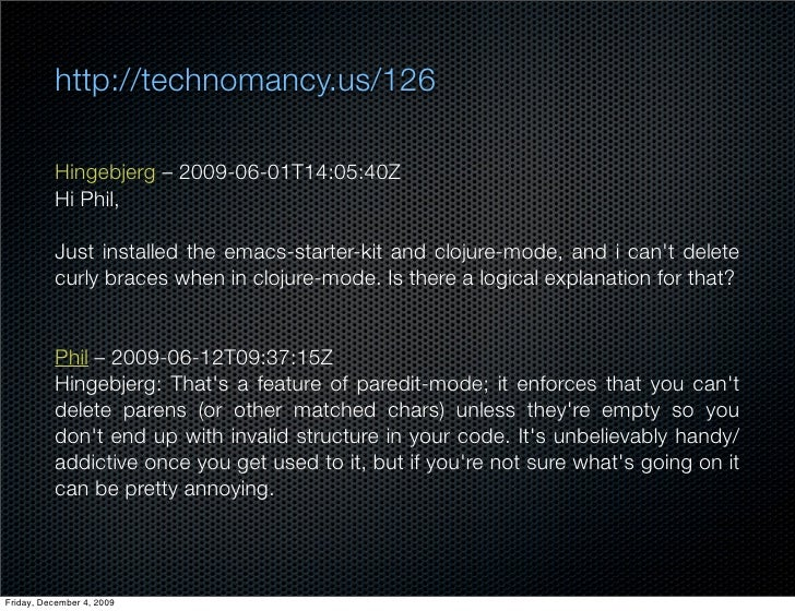 http://technomancy.us/126            Hingebjerg – 2009-06-01T14:05:40Z           Hi Phil,            Just installed the em...