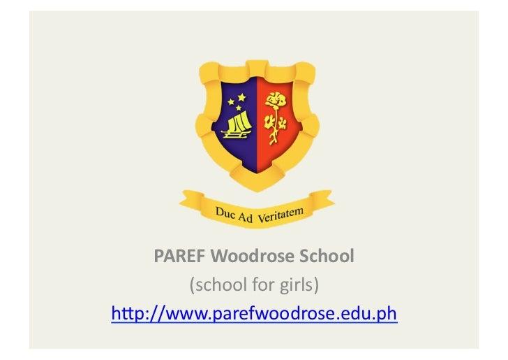 PAREF Woodrose School             (school for girls)                                h-p://www.parefwoodrose.ed...