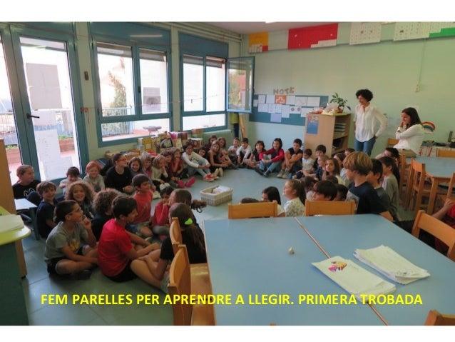 FEM PARELLES PER APRENDRE A LLEGIR. PRIMERA TROBADA