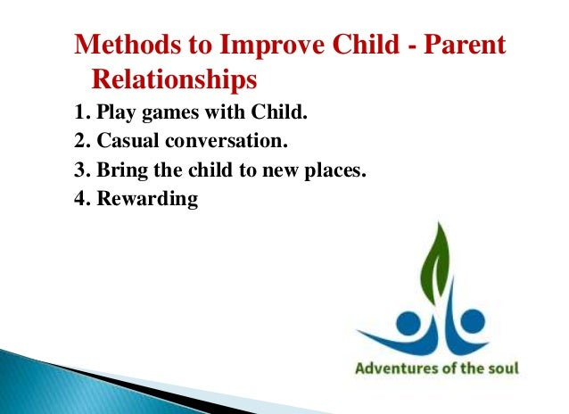 the importance of parent child relationships essay The strongest, truest love is that a parent and child share unconditional and forever, it incorporates every division of love although, the bond between parent and child can be held together with great strength, either, can hold a persona or can disguise a certain aspect of their character.