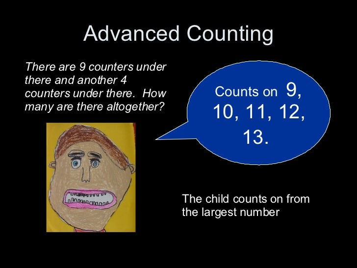 Advanced Counting Counts on  9, 10, 11, 12, 13.   There are 9 counters under there and another 4 counters under there.  Ho...