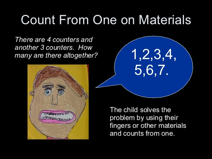 Count From One on Materials 1,2,3,4,5,6,7.  There are 4 counters and another 3 counters.  How many are there altogether? T...