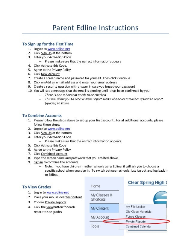 Parent Edline InstructionsTo Sign up for the First Time   1. Log on to www.edline.net   2. Click Sign Up at the bottom   3...