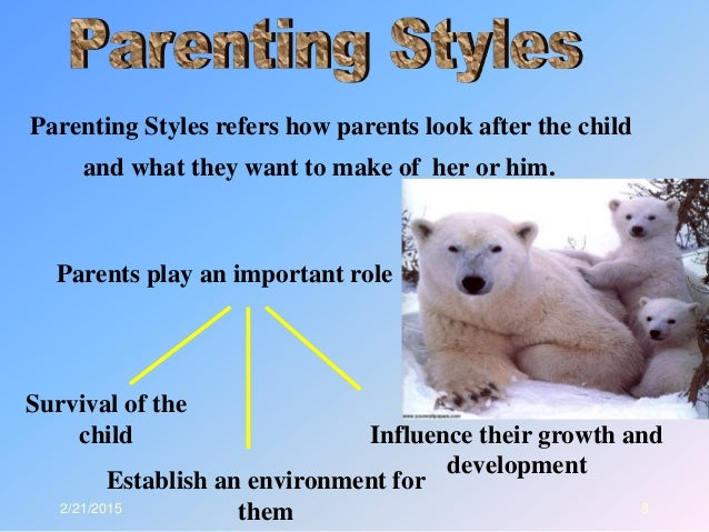 parenting styles childs holistic development This paper probes the effects of parenting styles on a child's development a  child's holistic development, specifically psychological (emotional.