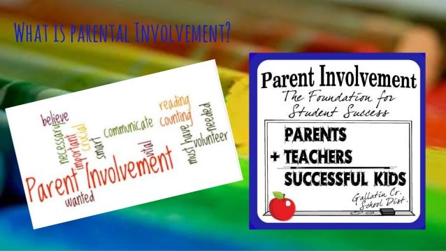 the importance of parental involvement Building successful partnerships: a guide for developing parent and family involvement programs bloomington, indiana: national education service, 11–12 when parents are involved at school, the performance of all the children.