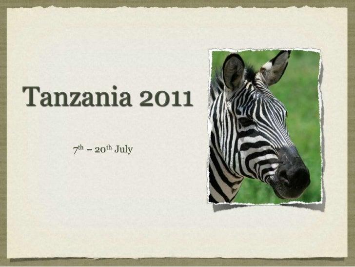 Tanzania 2011<br />7th– 20thJuly<br />