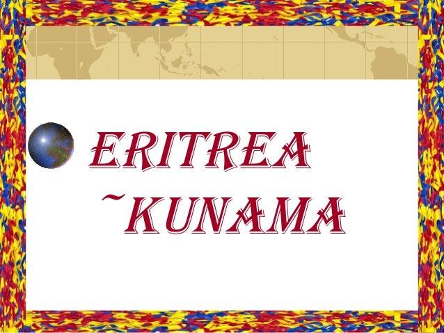 EritrEa ~Kunama