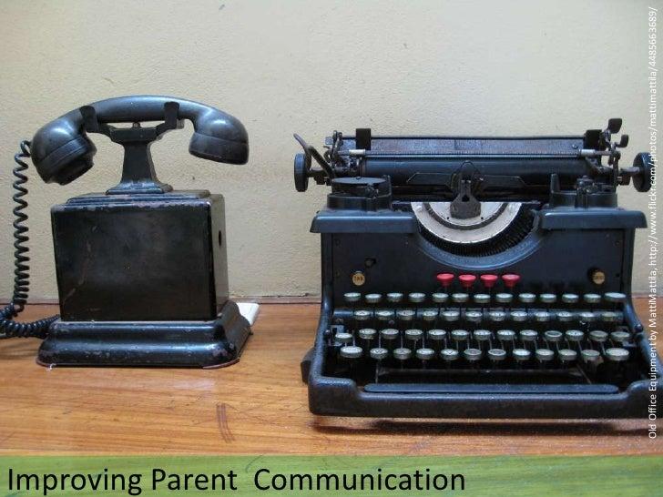 Old Office Equipment by MattiMattila, http://www.flickr.com/photos/mattimattila/4485663689/<br />Improving Parent  Communi...