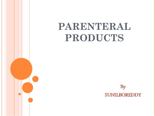 PARENTERAL PRODUCTS