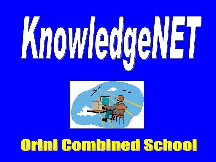 KnowledgeNET Orini Combined School