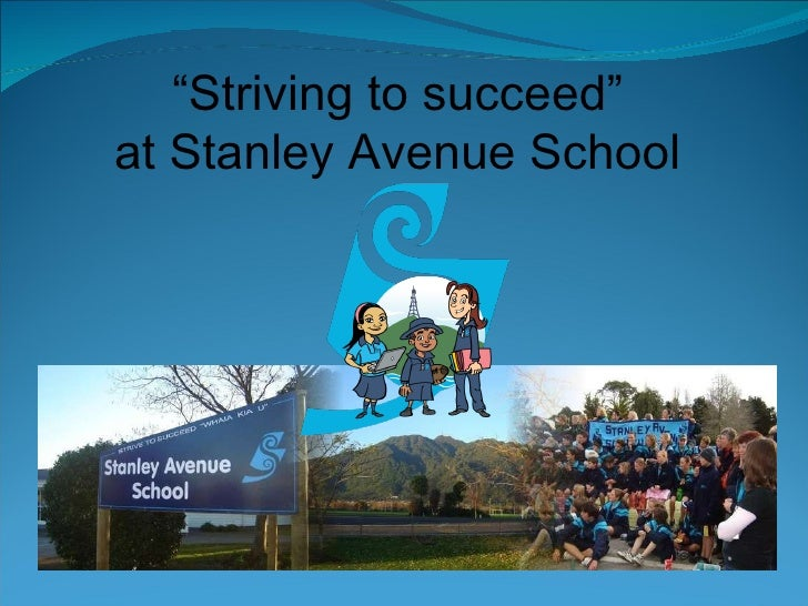 """ Striving to succeed"" at Stanley Avenue School"