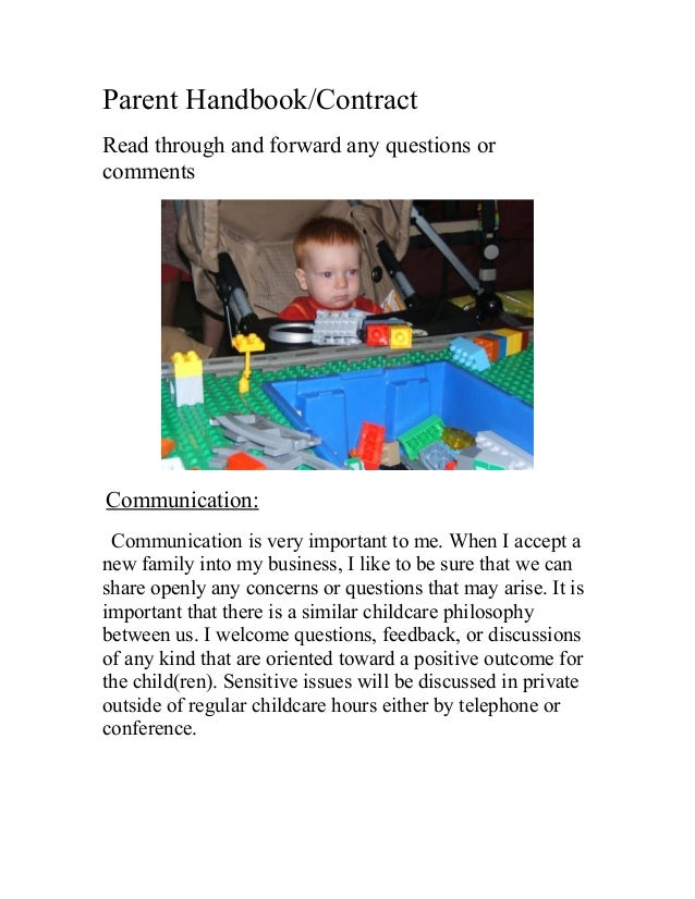 Parent Handbook/Contract Read through and forward any questions or comments Communication: Communication is very important...