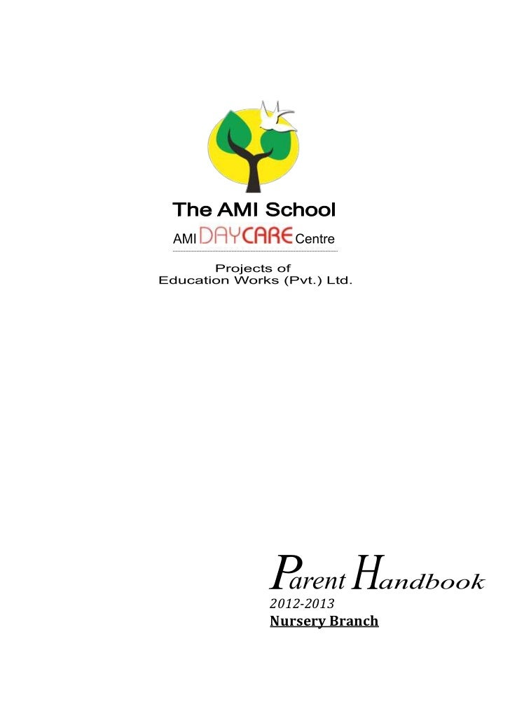 AMI School Parent Handbook Nursery Branch 2012-2013