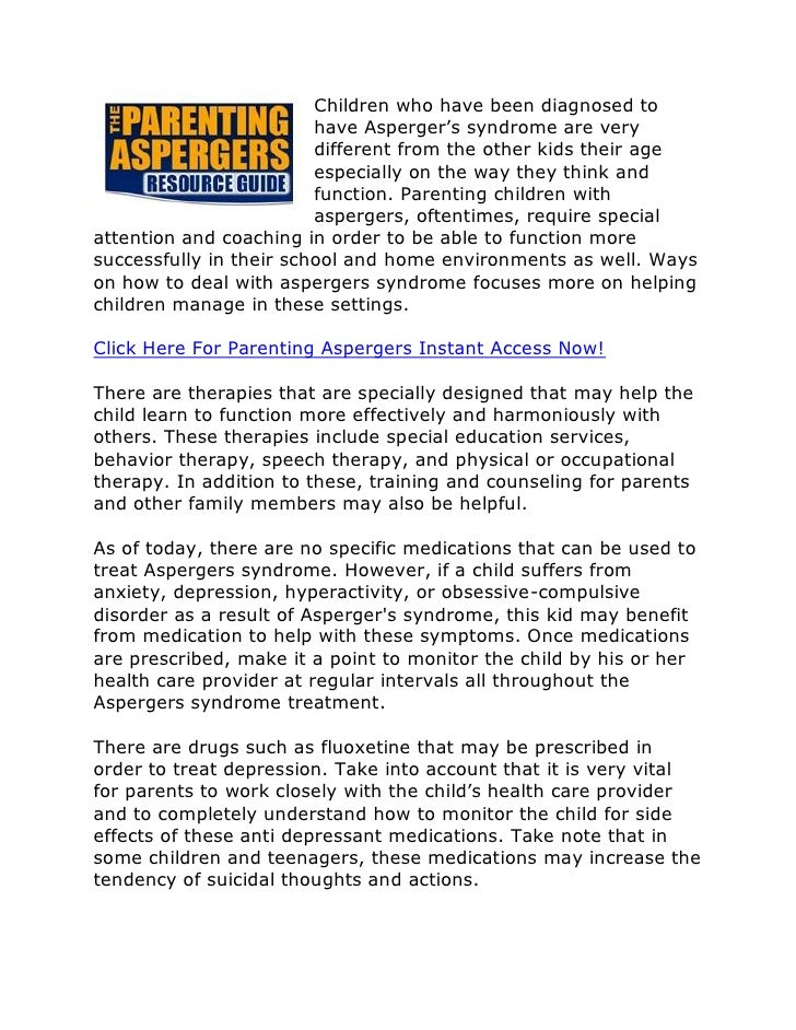 Children who have been diagnosed to                          have Asperger's syndrome are very                          di...