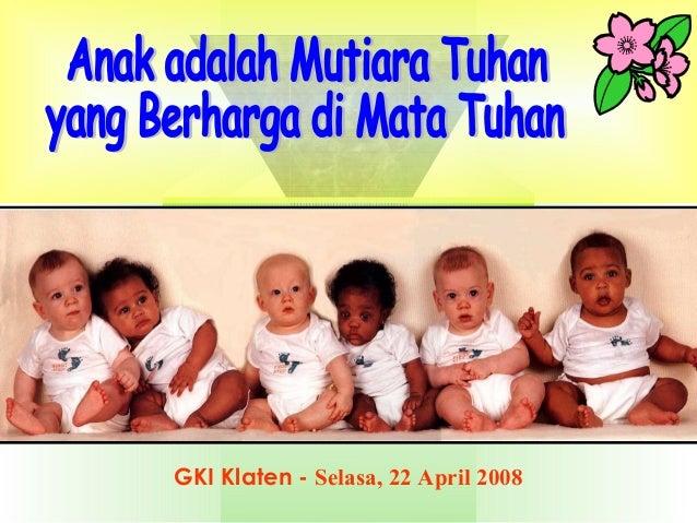 1 GKI Klaten - Selasa, 22 April 2008