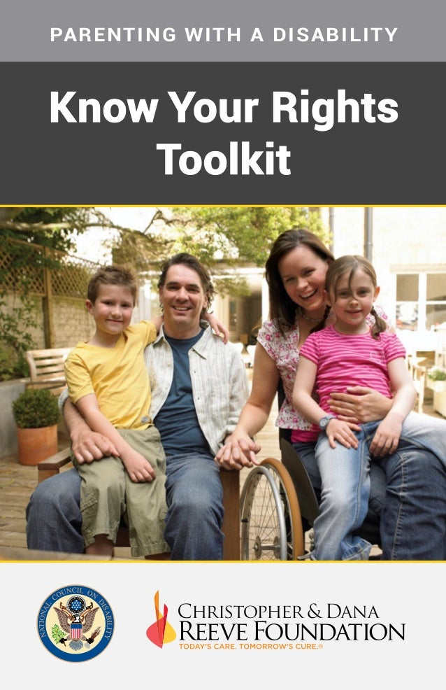 Know Your Rights Toolkit PARENTING WITH A DISABILITY