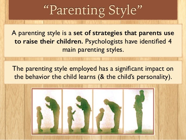 parenting syles Learn about parenting styles, including how birth order matters, what to do when your styles clash, and how happy parents make happy kids find out everything you.