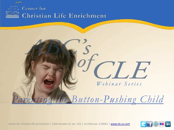 Web i n a r S e r i e scenter for christian life enrichment | 3100 dundee rd. ste. 102 | northbrook, il 60062 | www.cle.us...