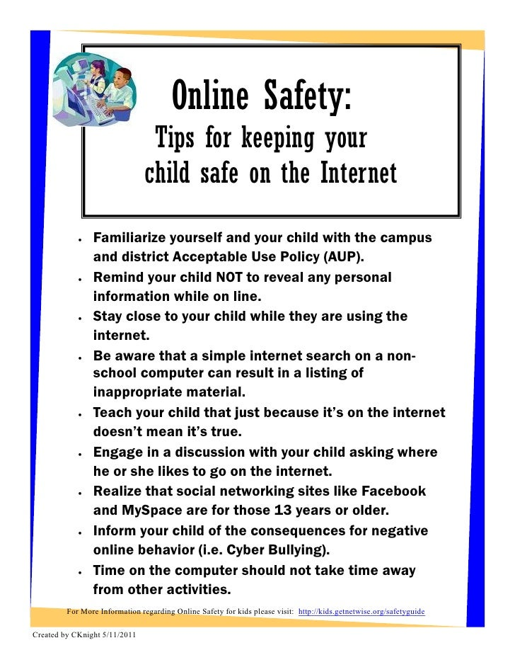 Online Safety:                                Tips for keeping your                               child safe on the Intern...
