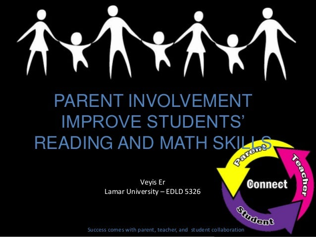 Parental involvement and students academic achievement