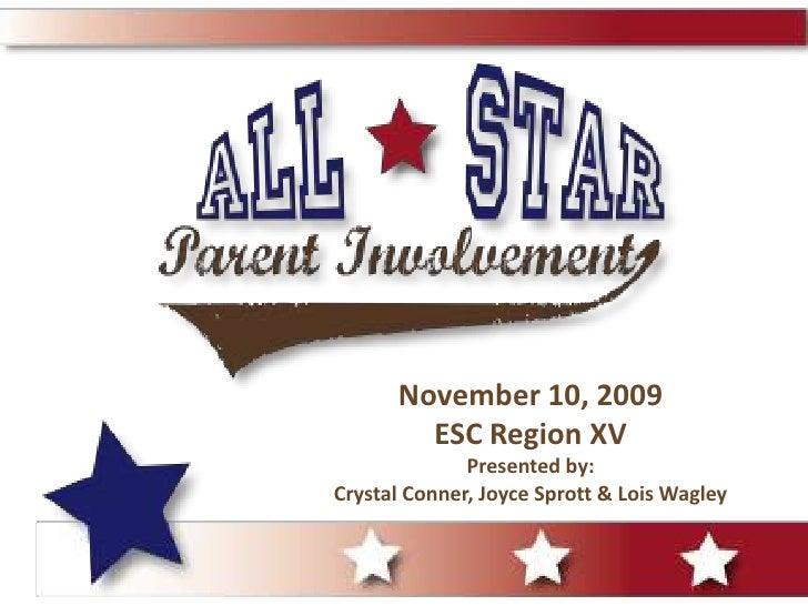 November 10, 2009ESC Region XVPresented by:Crystal Conner, Joyce Sprott & Lois Wagley<br />