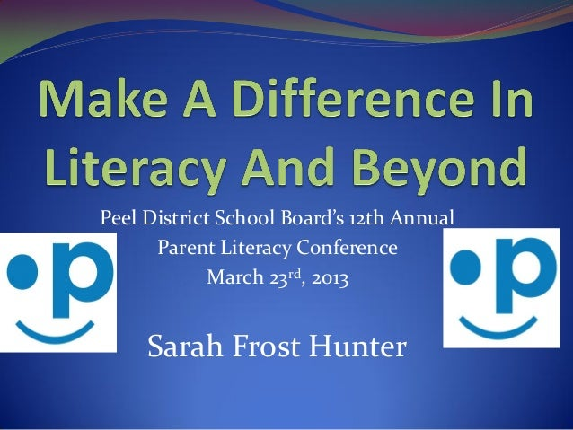 Peel District School Board: Make A Difference In Literacy