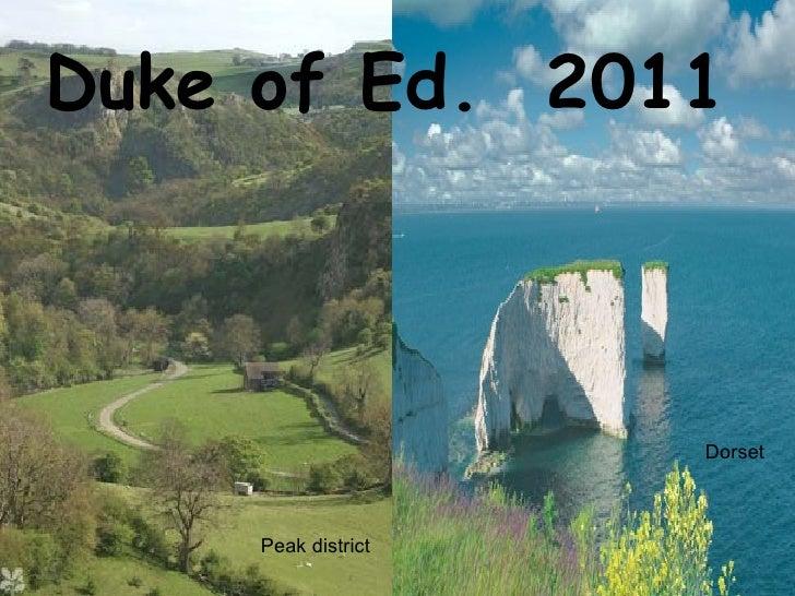 Duke of Ed.  2011 Dorset Peak district