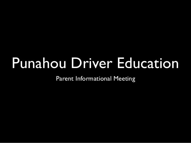 Punahou Driver Education Parent Informational Meeting
