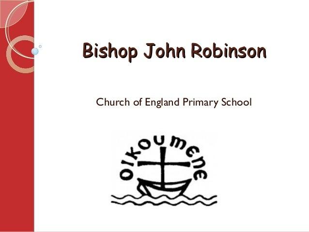 Bishop John RobinsonBishop John Robinson Church of England Primary School