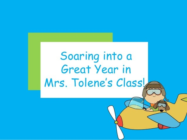 Soaring into a Great Year in Mrs. Tolene's Class!!