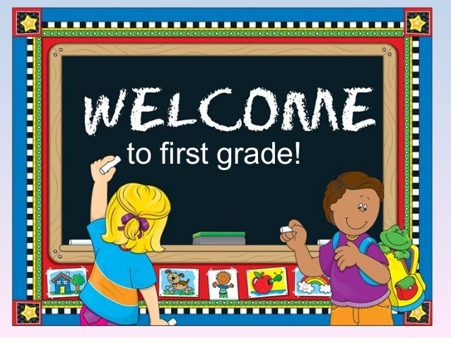to first grade!