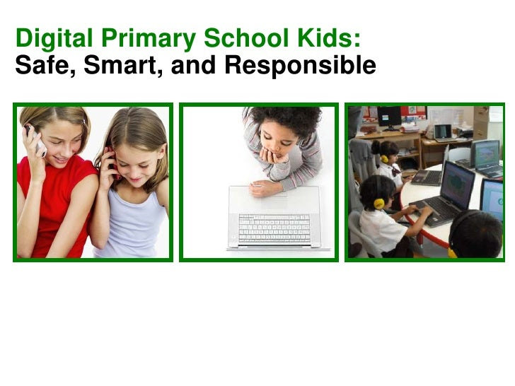 Digital Primary School Kids: Safe, Smart, and Responsible