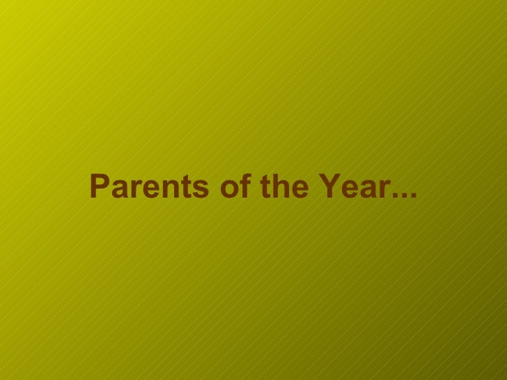 Parents of the Year...