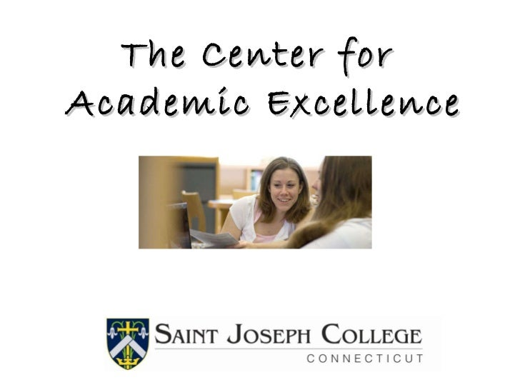 The Center for  Academic Excellence