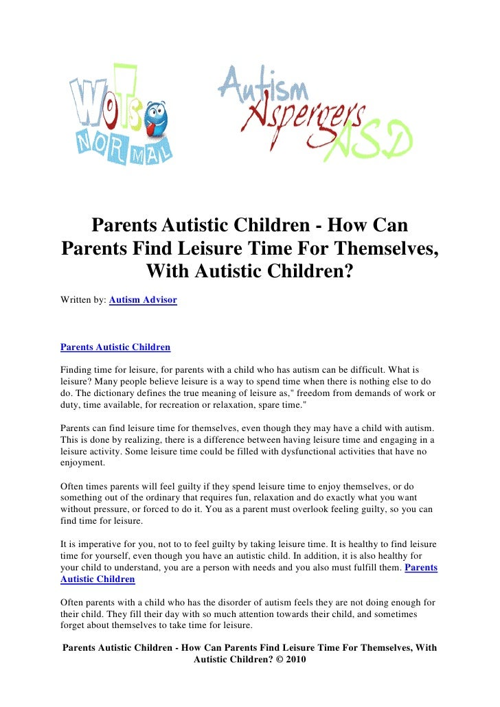 Parents Of Children With Autism Find >> Parents Autistic Children How Can Parents Find Leisure Time For The