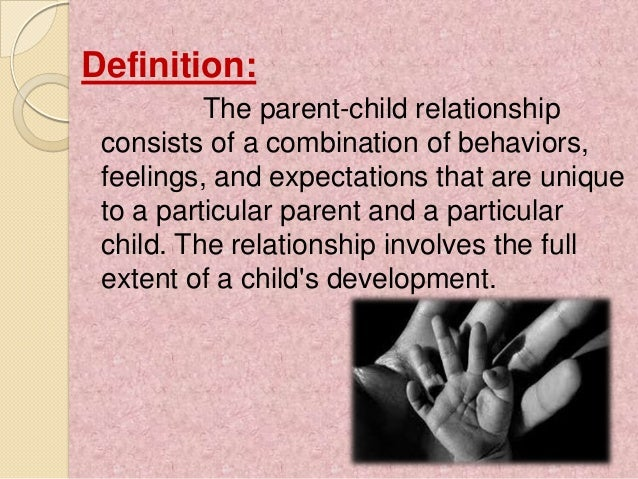 Parent children relationship essay