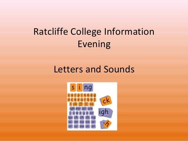 Ratcliffe College Information Evening Letters and Sounds