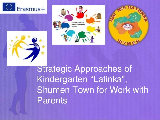 """Strategic Approaches of Kindergarten """"Latinka"""", Shumen Town for Work with Parents"""