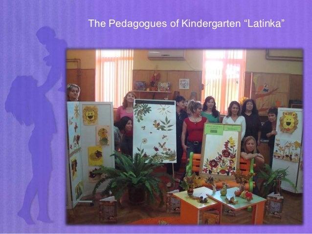 "The Pedagogues of Kindergarten ""Latinka"""