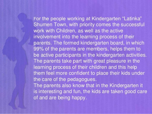 """For the people working at Kindergarten """"Latinka"""" Shumen Town, with priority comes the successful work with Children, as we..."""