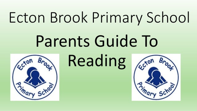 Parents Guide To Reading Ecton Brook Primary School
