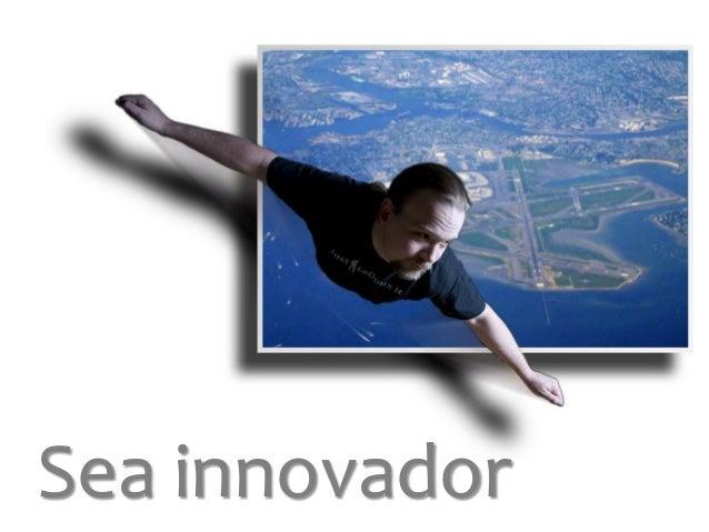 Sea innovador